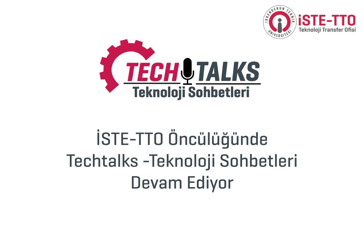 İSTE-TTO Öncülüğünde Techtalks -Teknoloji Sohbetleri Devam Ediyor